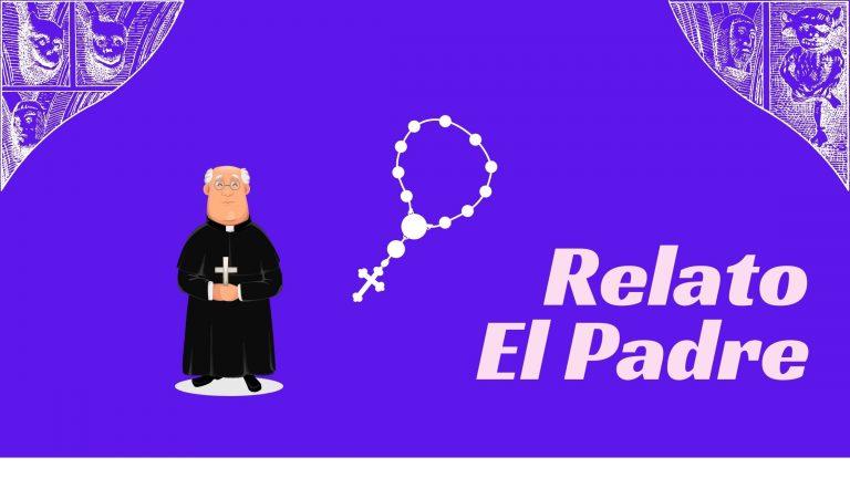 Relato El Padre